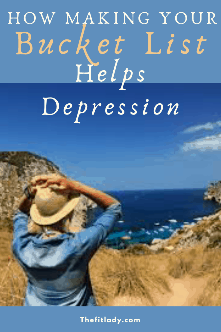 How To Make Your Bucket List To Help Depression Life Goals The Fit Lady